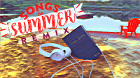 Songs of Summer REMIX